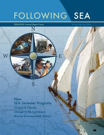 FOLLOWING SEA FOLLOWING SEA - Sea Education Association