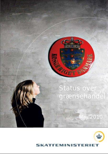 Status over grænsehandel - Skatteministeriet