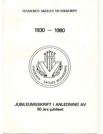 Jubileumsskrift 50 år - Vinderen Skoles Musikkorps