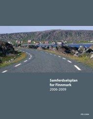 Samferdselsplan for Finnmark 2006-2009 - Finnmark fylkeskommune