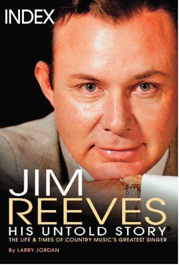 Here - Jim Reeves: His Untold Story
