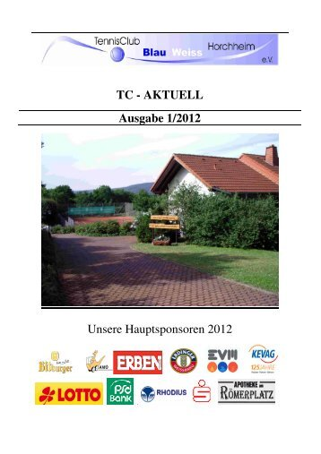 AKTUELL Ausgabe 1/2012 - Tennisclub Blau-Weiß Horchheim e. V.