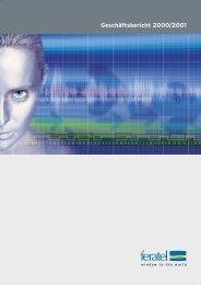 Geschäftsbericht 2000/2001 - feratel media technologies AG