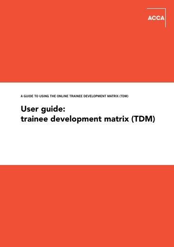 User guide: trainee development matrix (TDM) - ACCA