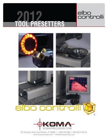 elbo controlli tool presetters - Koma Precision, Inc.