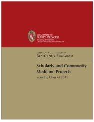RESidENcy PROGRAM Scholarly and Community Medicine Projects