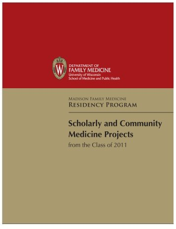 RESidENcy PROGRAM Scholarly and Community Medicine Projects