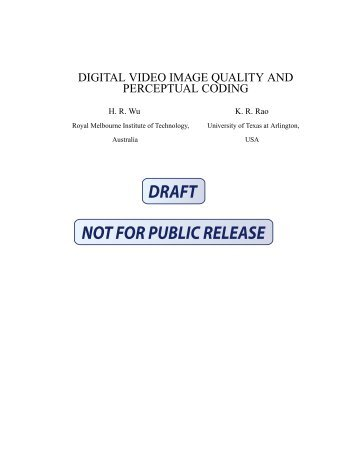 digital video image quality and perceptual coding - Center for ...