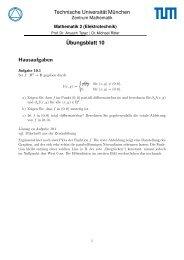 Technische Universität München Übungsblatt 10 Hausaufgaben