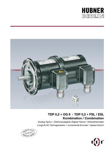 TDP 0,2 + OG 9 • TDP 0,2 + FSL / ESL Kombination / Combination