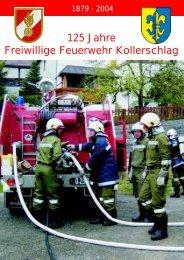 Festschrift 125 Jahre Freiwillige Feuerwehr Kollerschlag