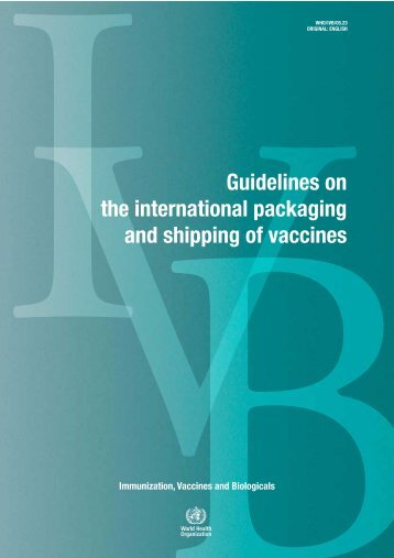 Guidelines on the international packaging and shipping of vaccines