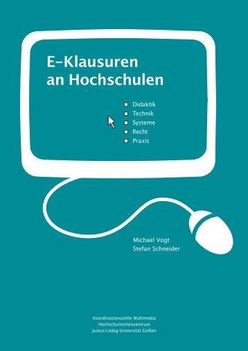 E-Klausuren an Hochschulen : Didaktik – Technik – Systeme ...