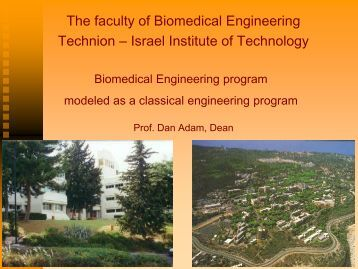 The faculty of Biomedical Engineering Technion – Israel Institute of ...
