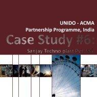 Case Study #6: Sanjay Techno plast Pvt. Ltd. CONTACT ... - unido