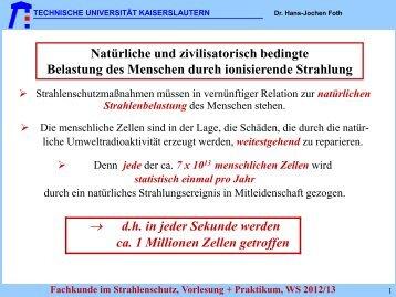 TAS 22. Lehrgang im Strahlenschutz 07. - Fachbereich Physik der ...