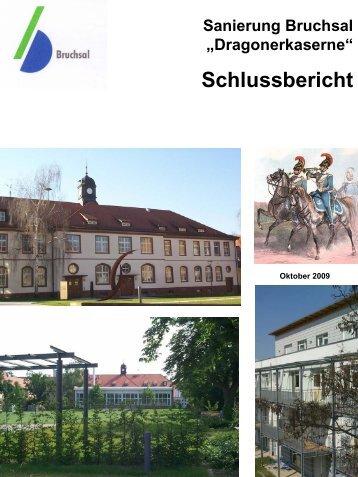 """""""Dragonerkaserne"""" Schlussbericht - Bruchsal"""