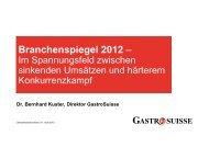 Branchenspiegel 2012: Im Spannungsfeld zwischen ... - GastroSuisse
