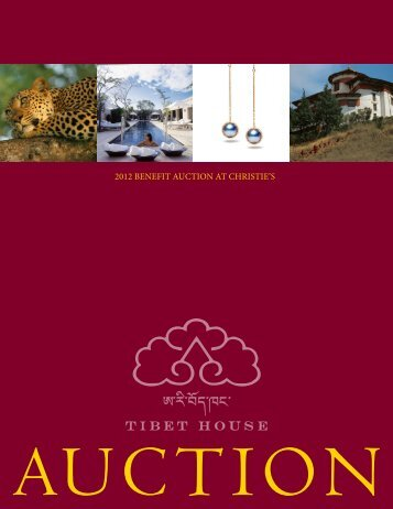 to view all the Auction items - Tibet House