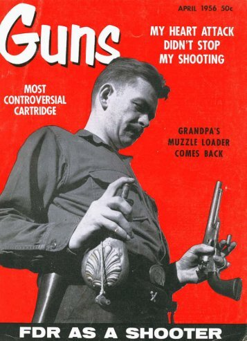 GUNS Magazine April 1956