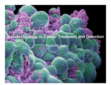 Nanotechnology in Cancer Treatment and Detection