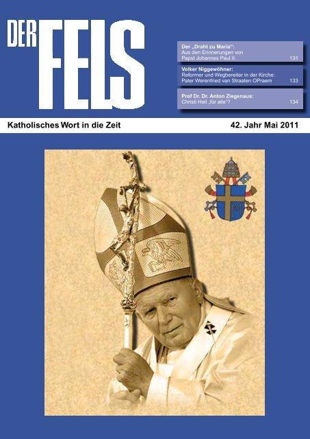 Katholisches Wort in die Zeit 42. Jahr Mai 2011 - Der Fels
