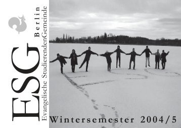 Ber lin Evangelische StudierendenGemeinde Wintersemester ... - ESG