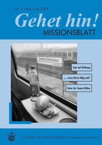 11. Juli 2004 - Lutherische Kirchenmission Bleckmar