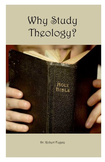 Why Study Theology? - Biblical Blueprints