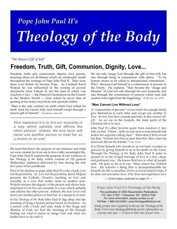 Theology of the Body - We Celebrate the Life of Pope John Paul II