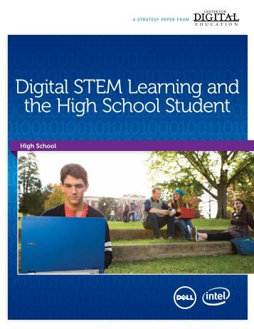 Digital STEM Learning and the High School Student - Dell