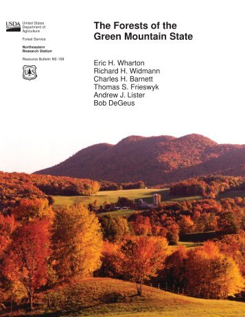 The forests of the Green Mountain State - Vermont Department of ...