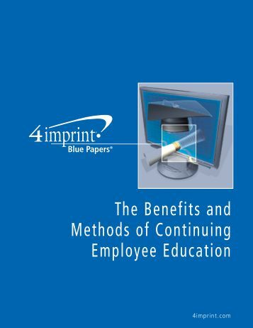 The Benefits and Methods of Continuing Employee Education
