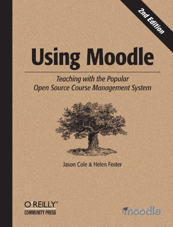 Using Moodle, 2nd Edition - North Shore Technical High School