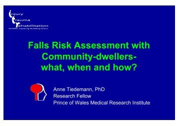 Falls Risk Assessment with Community-dwellers- what, when and ...