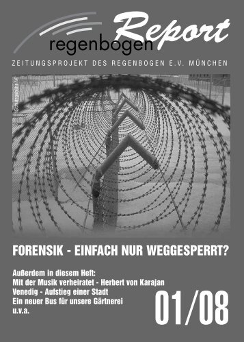 forensik - einfach nur weggesperrt? - Regenbogen Report