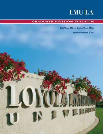 Graduate Division Bulletin - Loyola Marymount University