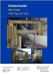Drahtschneider We know how - FMW Industrieanlagenbau Gmbh
