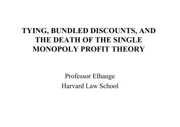 tying, bundled discounts, and the death of the single monopoly profit ...