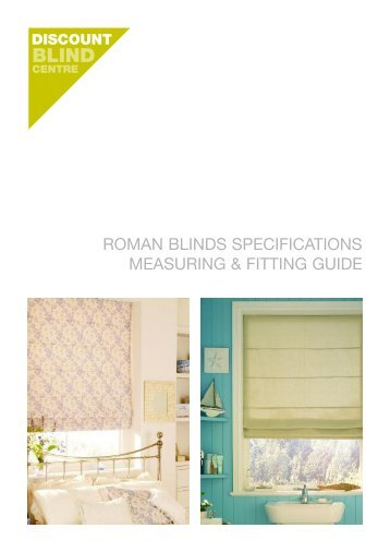 ROMAN BLINDS SPECIFICATIONS MEASURING & FITTING GUIDE