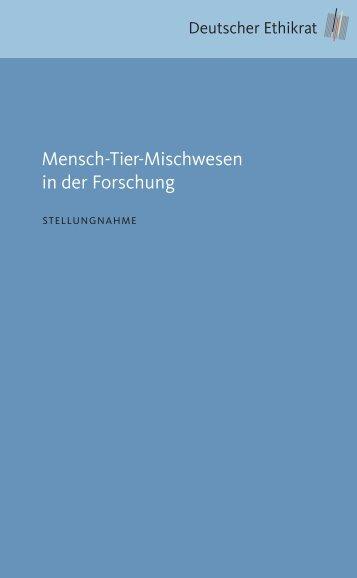 Mensch-Tier-Mischwesen in der Forschung - Deutscher Ethikrat