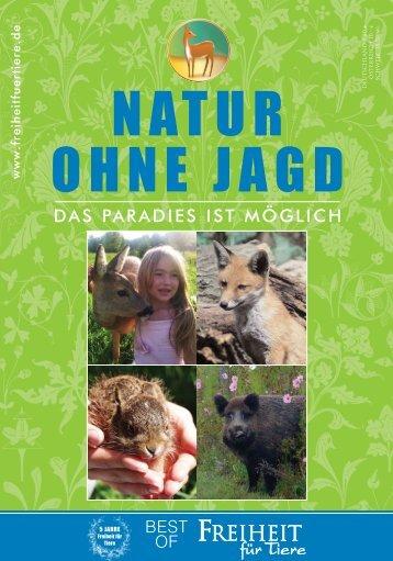 Sonderheft Natur ohne Jagd TEIL 1 .berarbeitet ... - Freiheit für Tiere