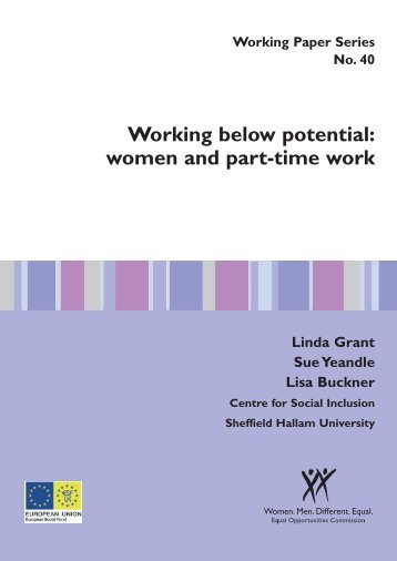 Working below potential: women and part-time work - Sheffield ...