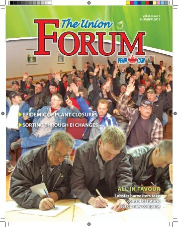 The Union Forum Summer 2012 - Fishermen, Food and Allied Workers