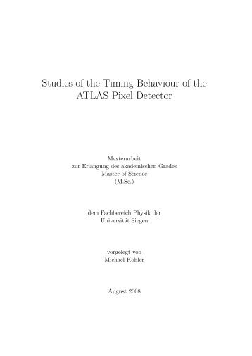 Timing Behaviour of the ATLAS Pixel Detector - Universität Siegen