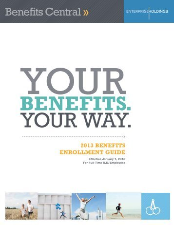 2013 Benefits enrollment Guide - You Drive - Enterprise Holdings