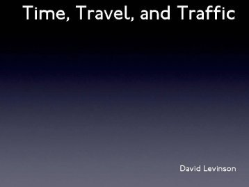 Time, TraveL, and Traffic - BIT CITY 2011