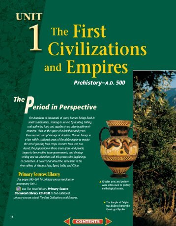 prehistory and first civilizations Glencoe world history: modern times chapter 1: the first civilizations and empires, prehistory–ad 500 the first civilizations and empires, prehistory-ad 500.