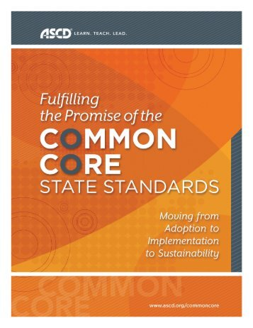 Fulfilling the Promise of the Common Core State - ASCD