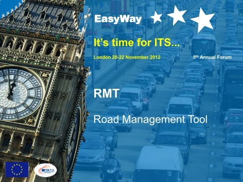 It's time for ITS... Road Management Tool - EasyWay ITS